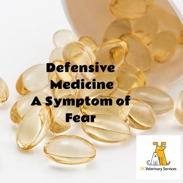 Defensive medicine: A Symptom of Fear